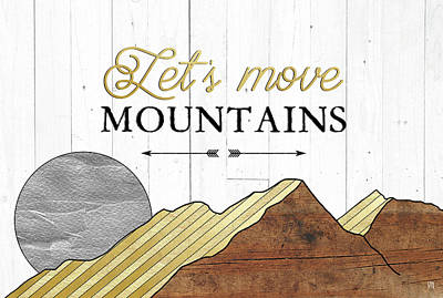 Foil Painting - Let's Move Mountains by Aubree Perrenoud
