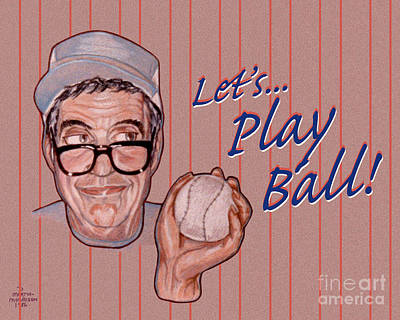 Softball Drawing - Lets Play Ball by Dia T
