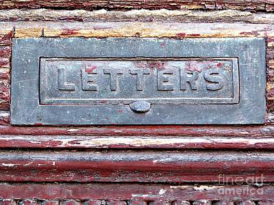 Photograph - Letter Slot  by Ethna Gillespie