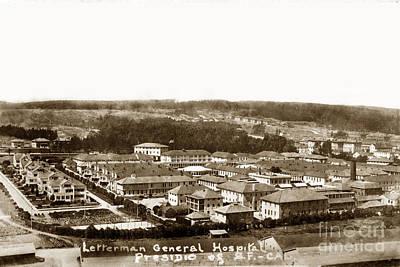 Photograph - Letterman General Hospital Presidio Of San Francisco Circa 1908 by California Views Mr Pat Hathaway Archives