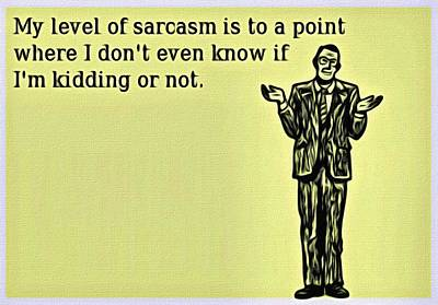 Painting - Level Of Sarcasm by Florian Rodarte