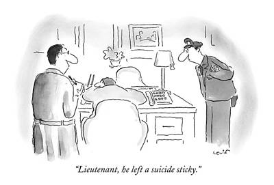 Notes Drawing - Lieutenant, He Left A Suicide Sticky by Arnie Levin