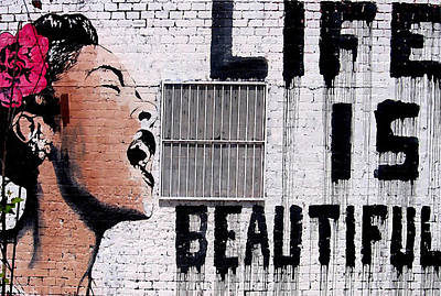 Collectible Mixed Media - Life Is Beautiful by Graffiti Street Art