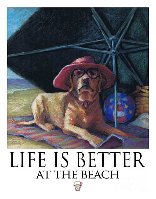 Life Is Better At The Beach Yellow Lab With Bucket Print by Kathleen Harte Gilsenan