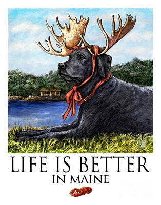 Life Is Better In Maine Black Lab Art Print by Kathleen Harte Gilsenan