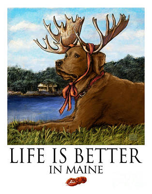 Life Is Better In Maine Chocolate Lab Art Print by Kathleen Harte Gilsenan
