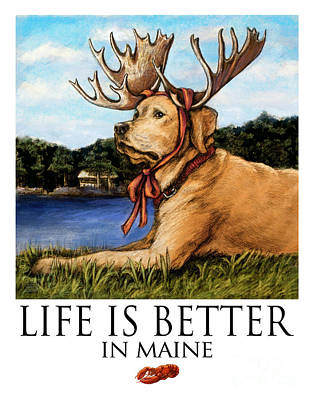 Life Is Better In Maine Yellow Lab Art Print by Kathleen Harte Gilsenan