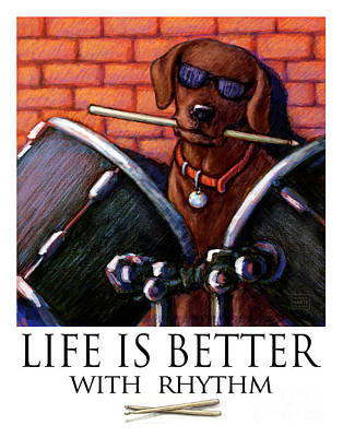 Chocolate Labrador Retriever Mixed Media - Life Is Better With Rhythm Chocolate Lab Drummer by Kathleen Harte Gilsenan