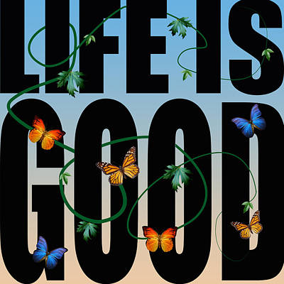 Humor Digital Art - Life Is Good  by Mark Ashkenazi