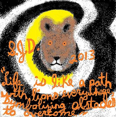 Life Is Like A Path With Lions Everywhere Symbolizing Obstacles To Overcome Art Print by Joe Dillon