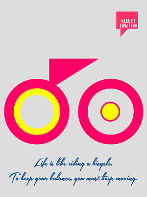Inspirational Digital Art - Life Is Like Riding A Bicycle - Albert Einstein Minimalist Quotation Poster by Celestial Images