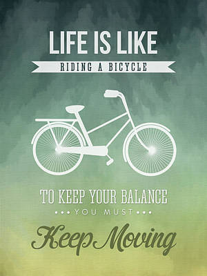Inspirational Digital Art - Life Is Like Riding A Bicyle by Aged Pixel