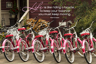 Photograph - Life Is Like Riding A Bike by Teri Virbickis
