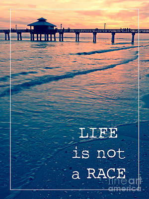 Florida House Photograph - Life Is Not A Race by Edward Fielding