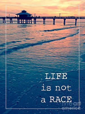 Life Is Not A Race Art Print by Edward Fielding