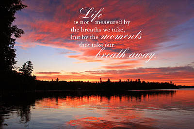 Life Is Not Measured By The Breaths We Take Art Print