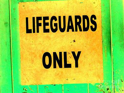 Lifeguards Only Art Print by Ed Weidman