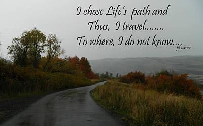 Photograph - Life's Path by Jacqueline  DiAnne Wasson