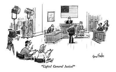 Director Drawing - Lights!  Camera!  Justice! by Dana Fradon