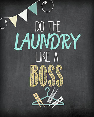 Laundry Painting - Like A Boss by Jo Moulton