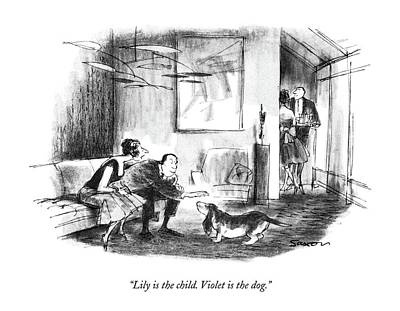 Basset Drawing - Lily Is The Child. Violet Is The Dog by Charles Saxon