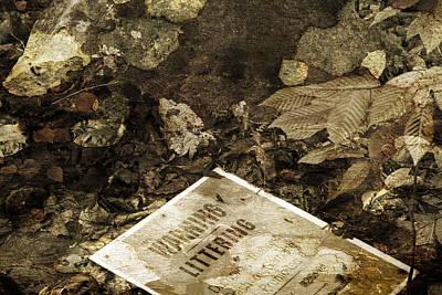 Photograph - Littering Prohibited Litter by John Stephens