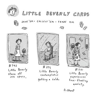 Anxiety Drawing - Little Beverly Cards:  Save 'em Collect 'em Trade by Roz Chast
