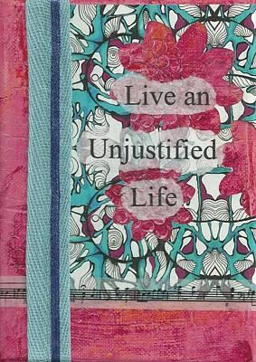 Live An Unjustified Life - 2 Original