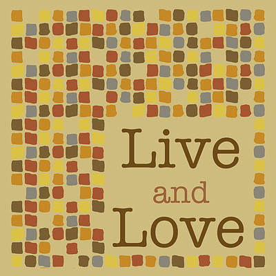 Earth Tones Painting - Live And Love by Anna Quach