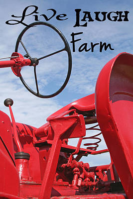 Country Scene Photograph - Live Laugh Farm Red Tractor by Heather Allen