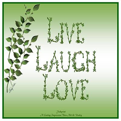 Live Laugh Love Art Print by Shirley Fisher