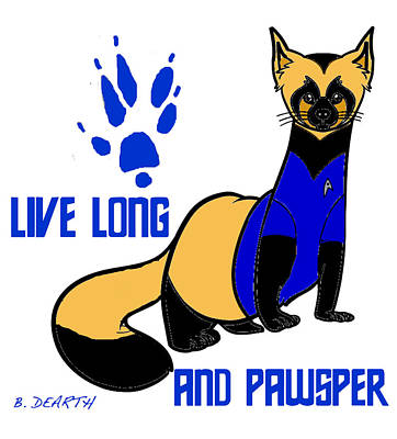 Ferrets Digital Art - Live Long And Pawsper by Brian Dearth