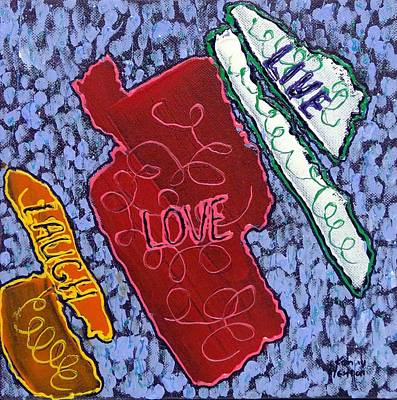 Mixed Media - Live Love Laugh 4 by Kenny Henson