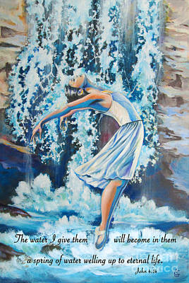 Ballet Dancers Painting - Living Water Scripture by Tamer and Cindy Elsharouni