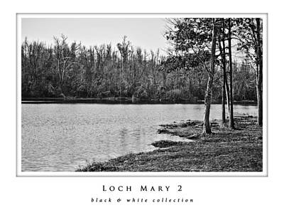Photograph - Loch Mary 2  Black And White Collection by Greg Jackson