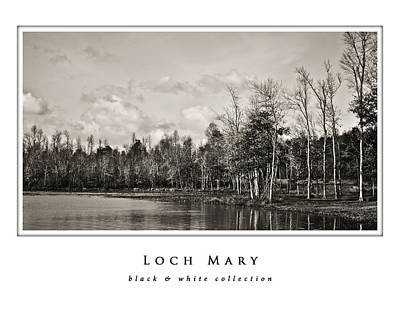 Photograph - Loch Mary  Black And White Collection by Greg Jackson