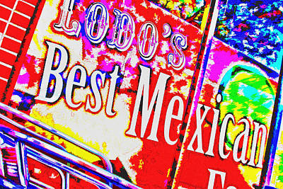 Digital Art - Lodos Best Mexican by Audreen Gieger