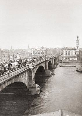 London Bridge, London, England In The Late 19th Century. From London, Historic And Social Art Print