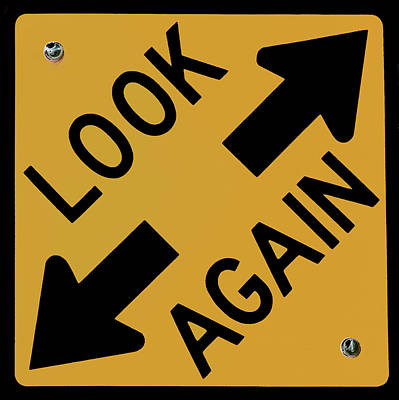 Look-again - Sign- Art Print