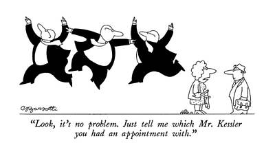 Slingshot Drawing - Look, It's No Problem.  Just Tell Me Which Mr by Charles Barsotti
