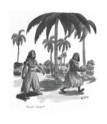 Hula Drawing - Look! Slacks! by Robert J. Day