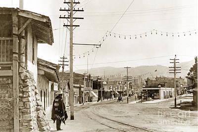 Photograph - Looking Down Alvarado Street And Calle Principal Circa 1905 by California Views Archives Mr Pat Hathaway Archives