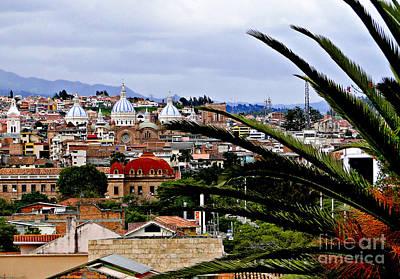 Immaculate Photograph - Looking To El Centro Cuenca Ecuador by Al Bourassa