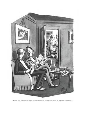Looks Like Things Will Begin To Hum Now With That Art Print by Peter Arno