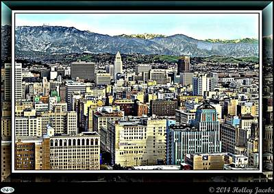 Digital Art - Los Angeles by Holley Jacobs