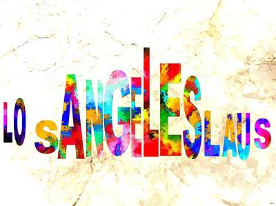 Los Angeles Skyline Mixed Media - Los Angeles La Us Typography by Daniel Janda