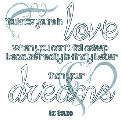 Dr. Seuss Digital Art - Love And Dreams Quote by Heather Applegate