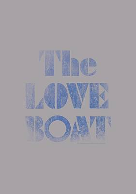 Love Digital Art - Love Boat - Distressed by Brand A