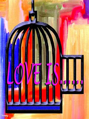 Cage Painting - Love Is 10 by Patrick J Murphy