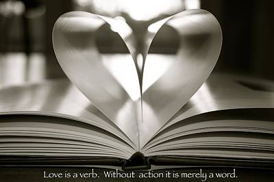 Love Is A Verb. Without Action It Is Merely A Word. Art Print by Jennifer Lamanca Kaufman